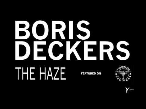 Boris Deckers  The Haze Original Mix Tiesto's Club Life 313
