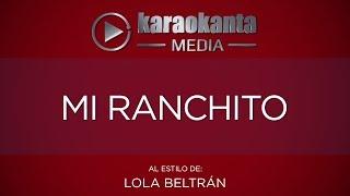 Karaokanta - Lola Beltrán - Mi ranchito