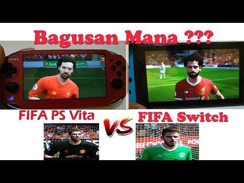[Versus] Fifa Nintendo Switch Vs Fifa PS Vita | Bagusan Mana Ya