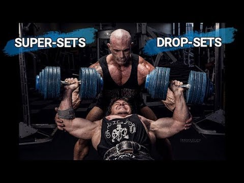 Supersets and Dropsets