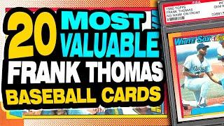 TOP 20 Frank Thomas Baseball Cards - Frank Thomas Rookie Card List