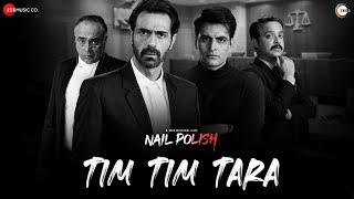 Tim Tim Tara - Nail Polish | Vibha Saraf | Ronit Chaterji | Sudeep Naik