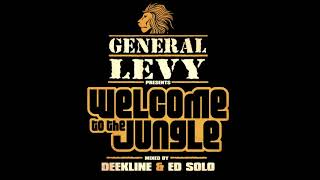 General Levy presents Welcome To The Jungle