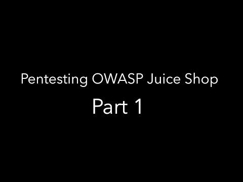 7MS #230: Pentesting OWASP Juice Shop - Part 1