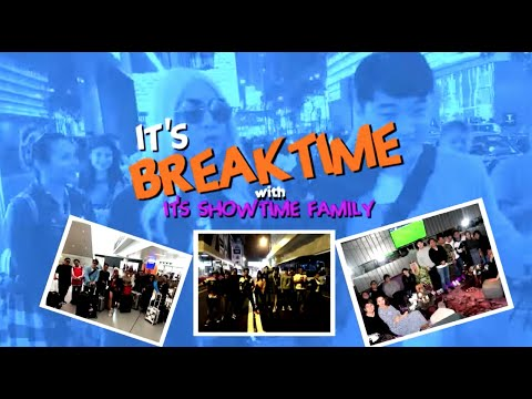 It's Breaktime with It's Showtime Family!!!!