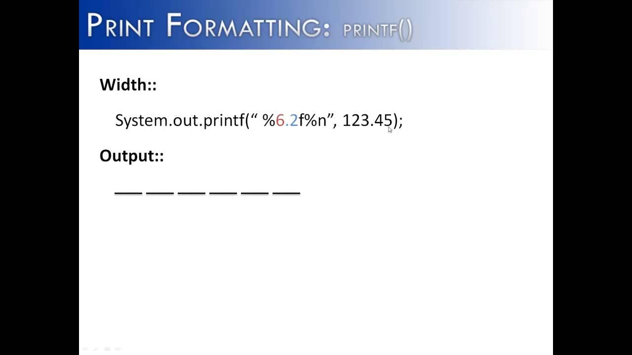 Print formatting part 4 printf width java youtube baditri Gallery