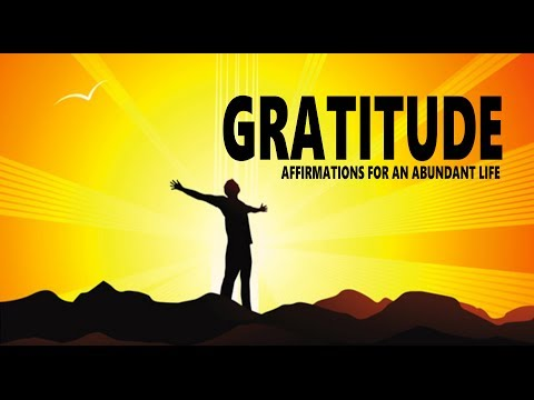 Gratitude: Affirmations for an Abundant Life.