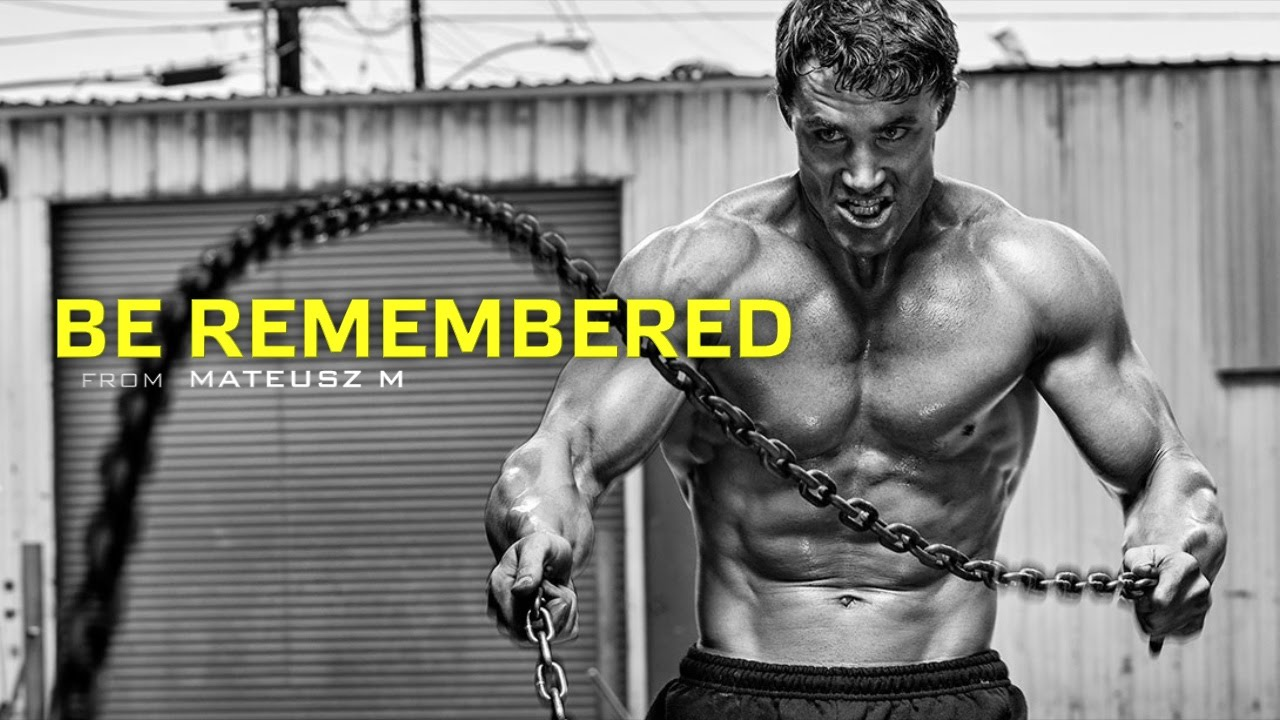 Download Be Remembered - Motivational Video