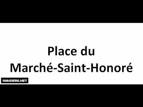 Prononciation = Place du Marché Saint Honoré