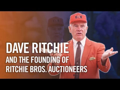 Dave Ritchie And The Founding Of Ritchie Bros. Auctioneers