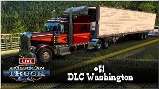 "LIVE | American Truck Simulator - #51 ""DLC Washington"""