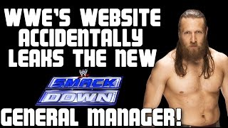 BREAKING NEWS! WWE Accidentally Leaks The Identity Of The New Smackdown Live General Manager