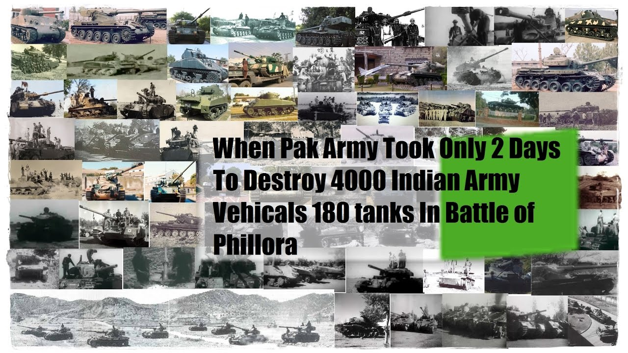 When Pakistan Army Took Only 2 Days To Destroy 4000 Indian Army Vehicals In Battle of Phillora