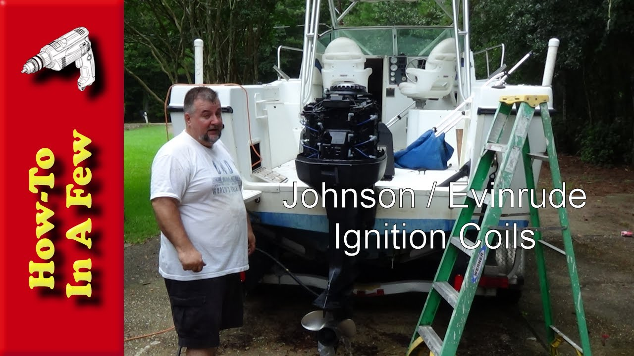 How To: Change and Test Johnson / Evinrude Ignition Coils