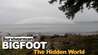 Survivorman Bigfoot | Episode 9 | The Hidden World | Les Stroud
