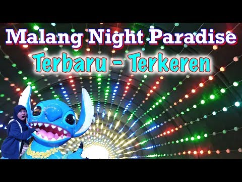 Malang Night Paradise Kota Malang Jawa Timur Wisata Terbaru Dan Nge Hits Full Youtube