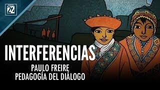 Paulo Freire: pedagogía del diálogo