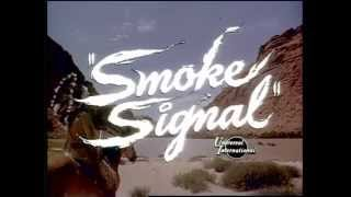 1955 - Smoke Signal - Le Fleuve de la Dernière Chance