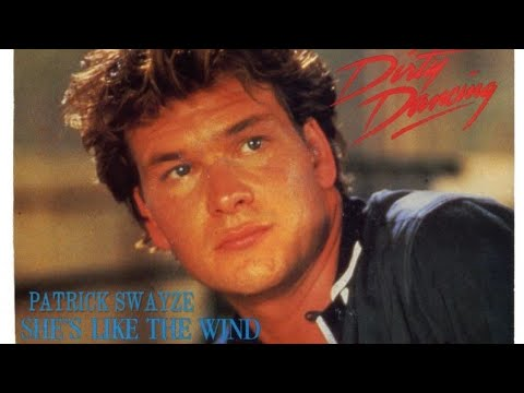 Patrick Swayze - She's like the wind - Dirty Dancing 80's ...