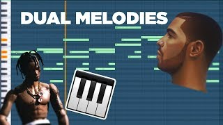 How to: Drake Dual Melodies for Trap Beats