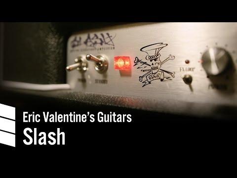 Eric Valentine's Electric Guitars —Slash
