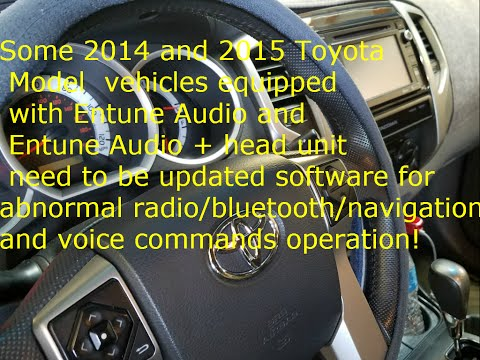 Entune Audio Head Unit Software Update For Some Models 2014 And 2015 Toyota
