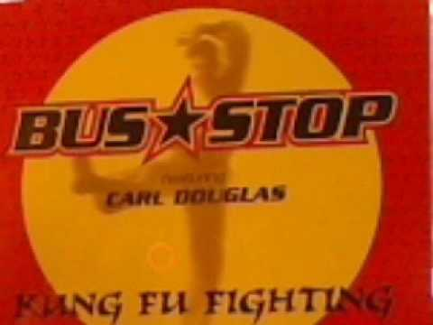 Bus Stop - Kung Fu Fighting  (Extended)