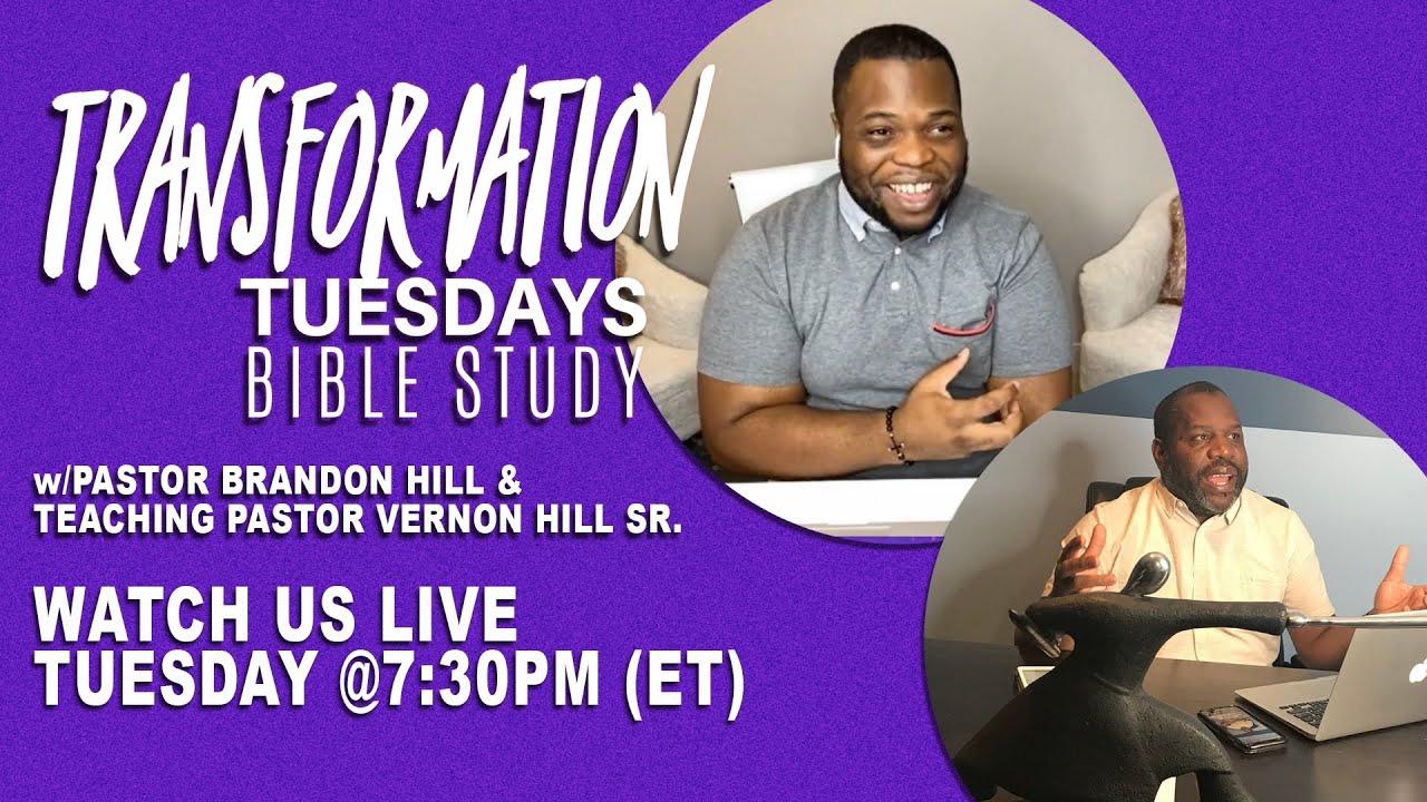 Bible Study Online  | Transformation Christian Fellowship | Pastor Brandon Hill (OCT. 27, 2020)