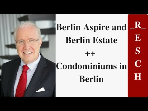 Berlin Aspire and Berlin Estate ++ Condominiums in Berlin