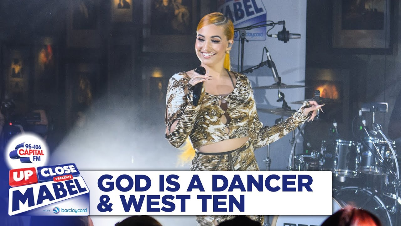 Mabel - God Is A Dancer & West Ten | Live At Capital Up Close | Capital
