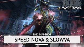 Warframe Build: Speed Nova & Slowva - 2 Forma [thesnapshot]