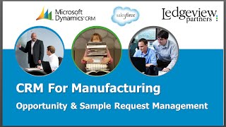 CRM For Manufacturing - Opportunity & Sample Request Management