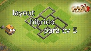 LAYOUT HÍBRIDO DE CV 5 - CLASH OF CLANS