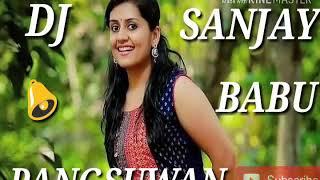 New Nagpuri song 2019 dj Sanjay babu