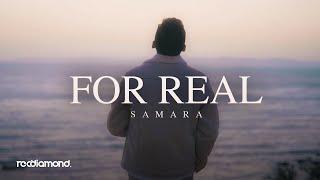 Samara - For Real