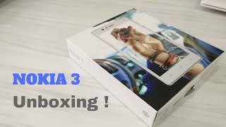 NOKIA 3: Unboxing and First Impressions (HINDI)