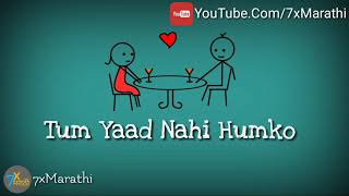 Lo Maan Liya Humne Hai Pyar Nahi Tumko | WhatsApp Status Video |