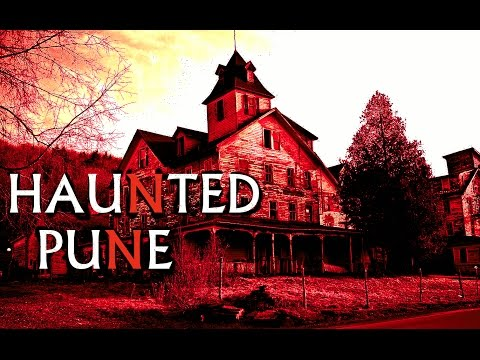 TOP 10 HAUNTED PLACES IN PUNE