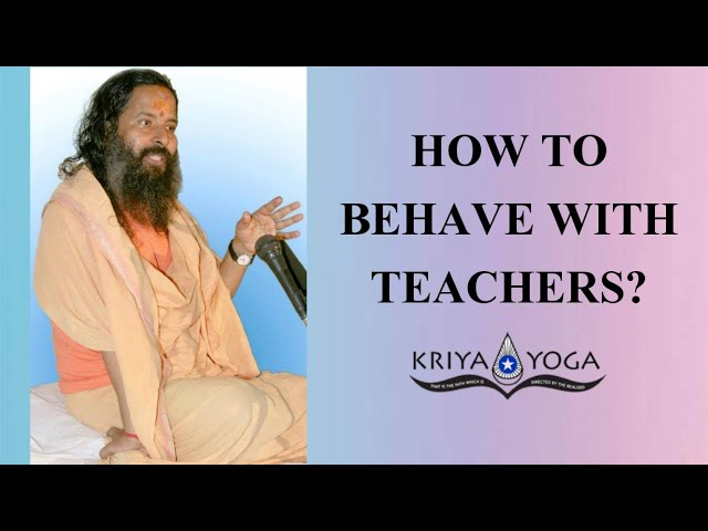 How to Behave with Teachers?