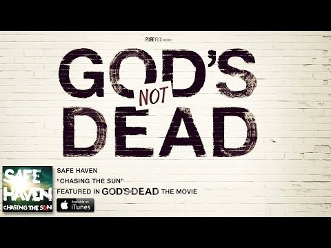 Safe Haven - Chasing the Sun (Lyric Video) - From God's Not Dead The Movie