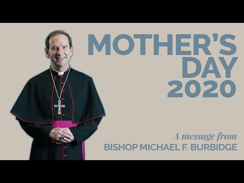 bishop-burbidge-wishes-you-a-happy-mother's-day-2020!