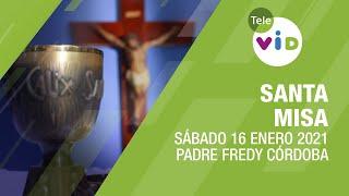 Misa de hoy ⛪ Sábado 16 de Enero de 2021, Padre Fredy Córdoba – Tele VID