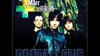 Johnny Marr & The Healers - Bangin' On