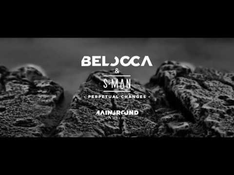Belocca & S-Man - Perpetual Changes