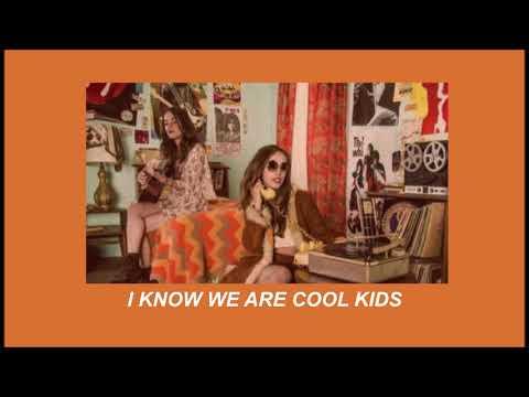 Twin Cabins; Cool Kids (lyrics)