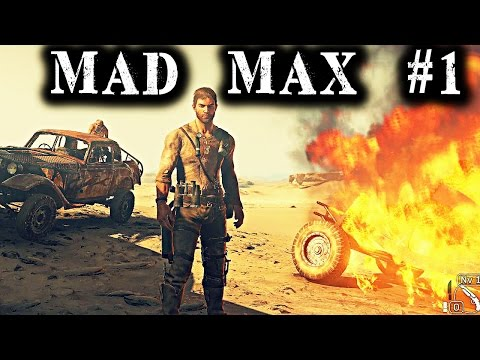 MAD MAX #1 - Hostias, explosiones y adrenalina | Gameplay Español