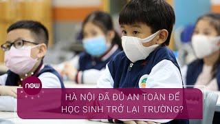 Trực tiếp: Lịch học mới của học sinh Hà Nội sẽ thế nào? | VTC Now