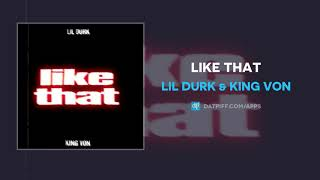 Lil Durk & King Von - Like That (AUDIO)