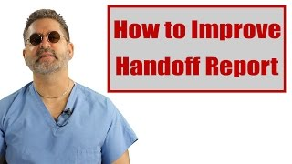How to Improve Handoff Report