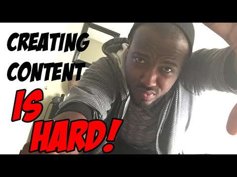 Makin content is hard - new video